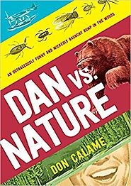 Dan Versus Nature, by Don Calame