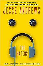 The Haters, by Jesse Andrews