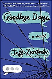 Goodbye Days, by Jeff Zentner