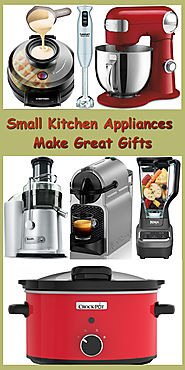 Small Kitchen Appliances Make Great Gifts