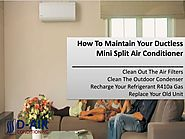 How To Maintain Your Ductless Mini Split Air Conditioner