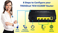 8 Steps to Configure your TRENDnet TEW 652BRP Router