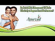 Do Herbal Male Enhancement Oil Works Effectively to Improve Sexual Performance