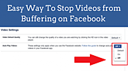 Way To Stop videos from Buffering on Facebook? » Cokoyes.com Social Networking