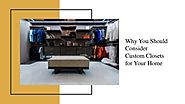 5 Reasons To Invest In Custom Closets?