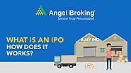 Angel Broking explains what is an IPO