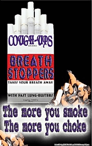 The More You Smoke, The More You Choke: Stop Smoking Posters