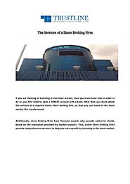 The Services of a Share Broking Firm