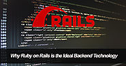Why Ruby On Rails Is The Ideal Backend Technology?