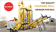 Best Quality Hammer Mill Grinder Machine Manufacturers - EcoStan