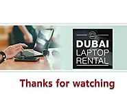 Laptop Rental Dubai - A best bet for Business Startups