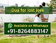 Dua for lost love, +91-8264883147, Get your love back in 1 day by wazifa