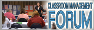 Classroom Management Forum