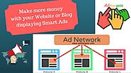 Make more money with your Website or Blog by displaying smart Ad on your website or Blog