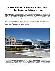 An Overview of Fairview Hospital of Great Barrington by Brian J
