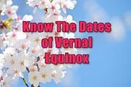 Vernal Equinox 2018: Know Vernal Equinox Day With Definition & Meaning