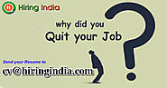 Best way to Answer the question, Why Did You Quit Your Job?