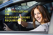 Colorado Drivers License or Learner's Permit Requirements