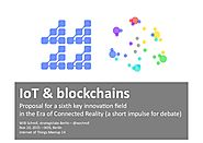 Blockchains and IoT. Input for debate.