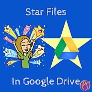 Google Drive: Star Your Documents - Teacher Tech