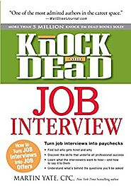 Knock 'em Dead Job Interview: How to Turn Job Interviews into Paychecks Kindle Edition