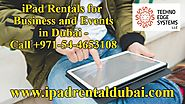 iPad Rentals for Businesses and Events in Dubai - Call +971-54-4653108
