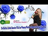 Do Herbal Libido Booster Pills for Women Work to Improve Sexual Stamina?