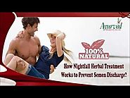 How Nightfall Herbal Treatment Works to Prevent Semen Discharge?