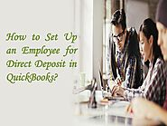 How to Set Up an Employee for Direct Deposit in QuickBooks?