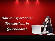 How to Export Sales Transactions in QuickBooks?