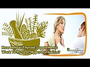 How Herbal Thyroid Supplements Work to Prevent Hyperthyroidism?