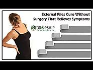 External Piles Cure without Surgery that Relieves Symptoms