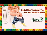 Herbal Piles Treatment that Gives Fast Result at Home
