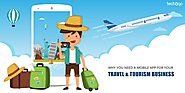 Why Need Mobile App for Travel & Tourism Business