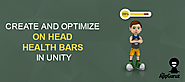 Create and Optimize On Head Health Bars in Unity