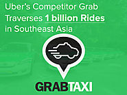 Alternative of Uber & Lyft – Grab Traverses 1 billion Rides in Southeast Asia