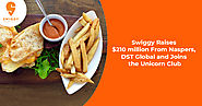 Swiggy Joins the Unicorn Club, Scooped Up $210 million From Naspers, DST Global