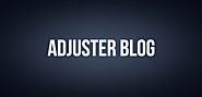 Adjuster Blog | Insurance Claim Resource | Claims Adjuster Career Help