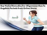Buy Herbal Remedies For Oligomenorrhea To Regulate Periods From Online Stores