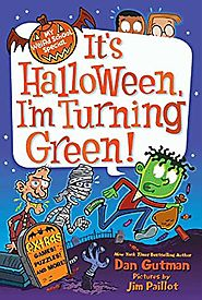 It's Halloween, I'm Turning Green (My Weird School Special Series)