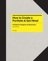 How to Create a Portfolio and Get Hired