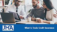 What Is Trade Credit Insurance | JMA Credit Control
