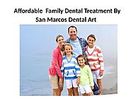 Dental Implant Clinics For Dental Services by San Marcos Dental Art
