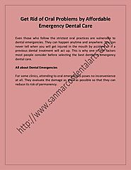 Get rid of oral problems by affordable emergency dental care