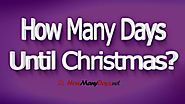 How Many Days until Christmas 2017? » UNTİLDAYS