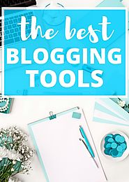 The Three Most Useful Blogging Tools That Takes Your Content To The Limelight - Textuar Blog