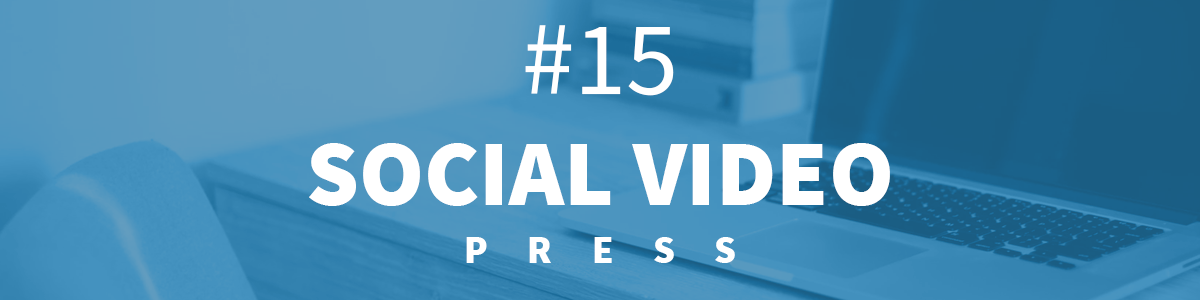 Headline for #15 SocialVideo Press [30.10 - 5.11.2017]