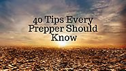 40 Tips Every Prepper Should Know - Ready Lifestyle