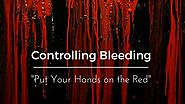 "Controlling Bleeding ""Put Your Hands on the Red"" - Ready Lifestyle"