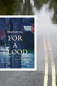Preparing for a Flood - Get Ready Before the Water Starts Rising